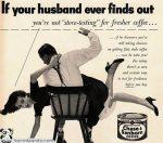 Si tu marido se entera que no estás probando el café más fresco...