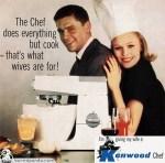 El Chef hace todo menos cocinar -para eso están las esposas!